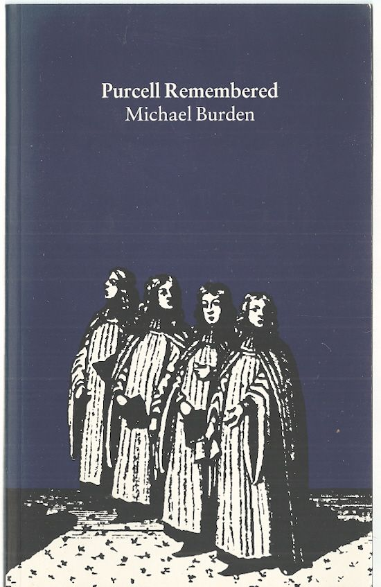 Purcell Remembered, Burden, Michael